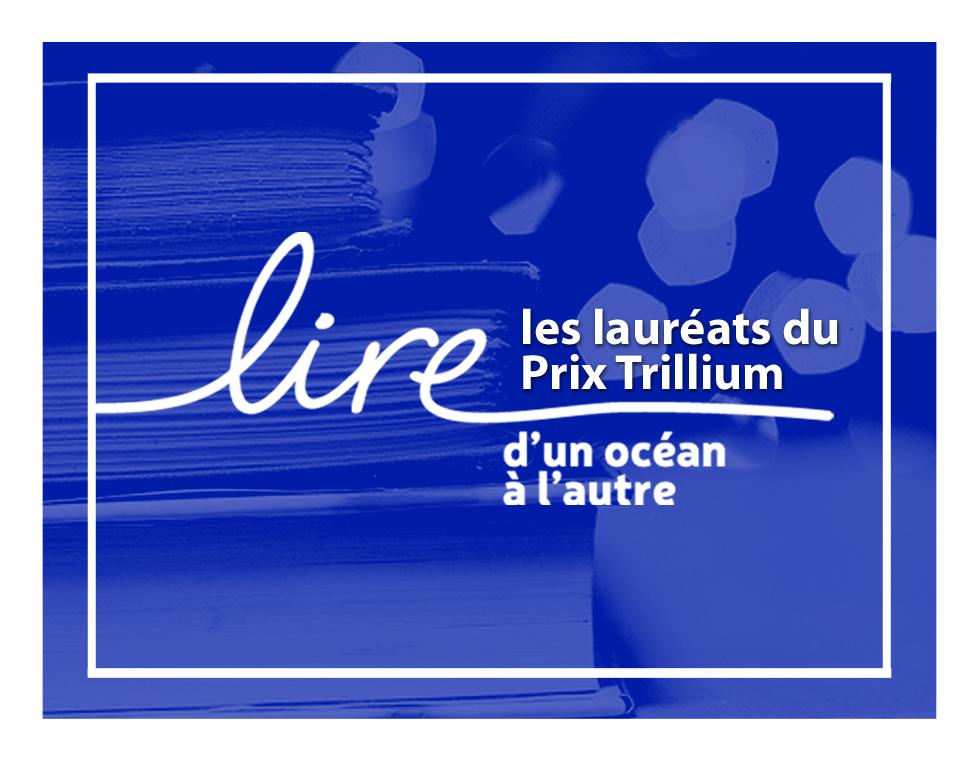 Lire les lauréats du Prix Trillium_coul