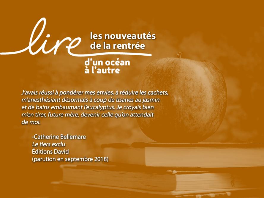 Lire les nouveautes automne 2018_Bellemare