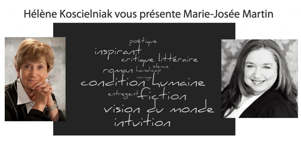 Hélène Koscielniak vous présente Marie-Josée Martin