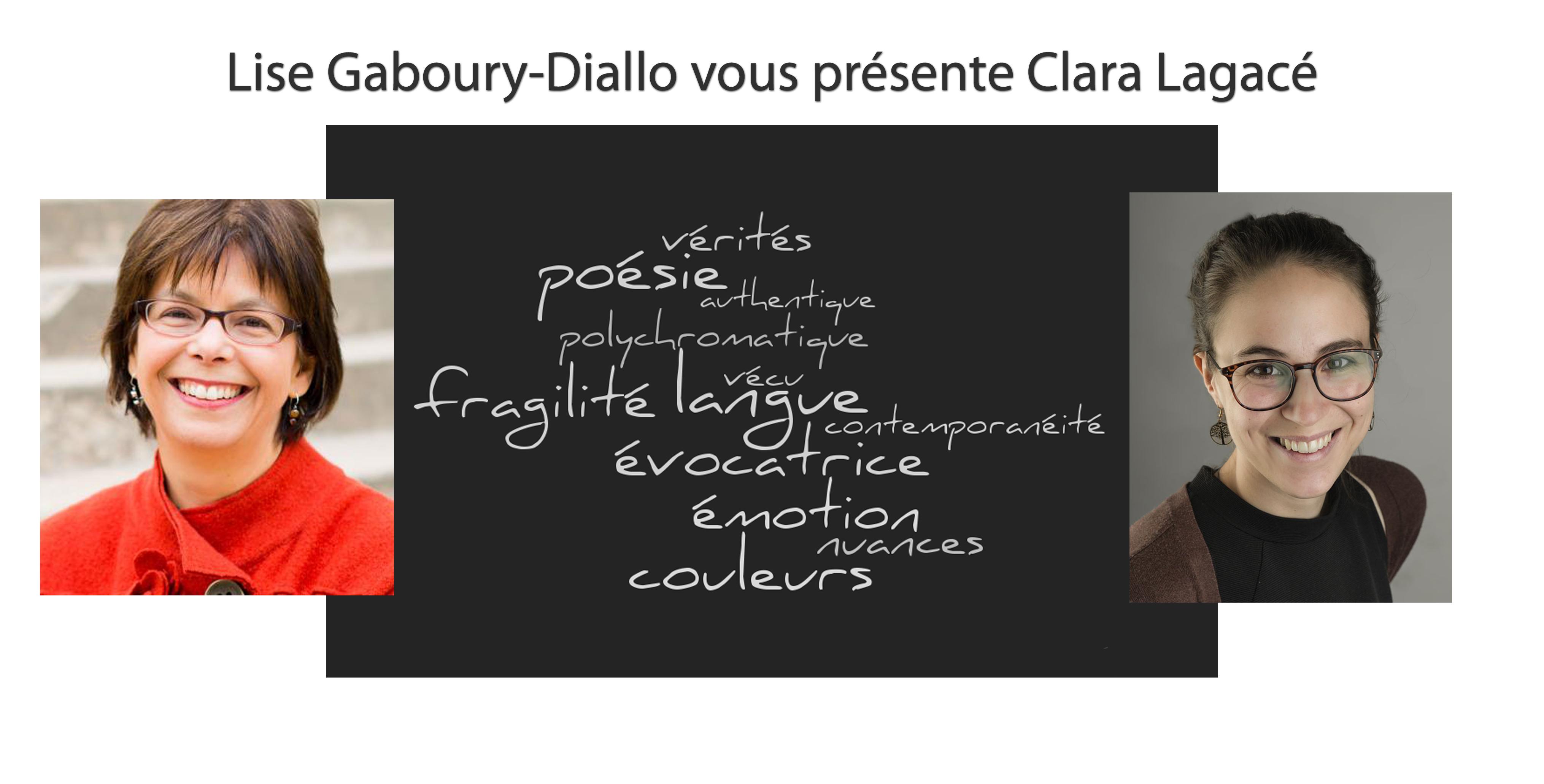 Lise Gaboury-Diallo vous présente Clara Lagacé