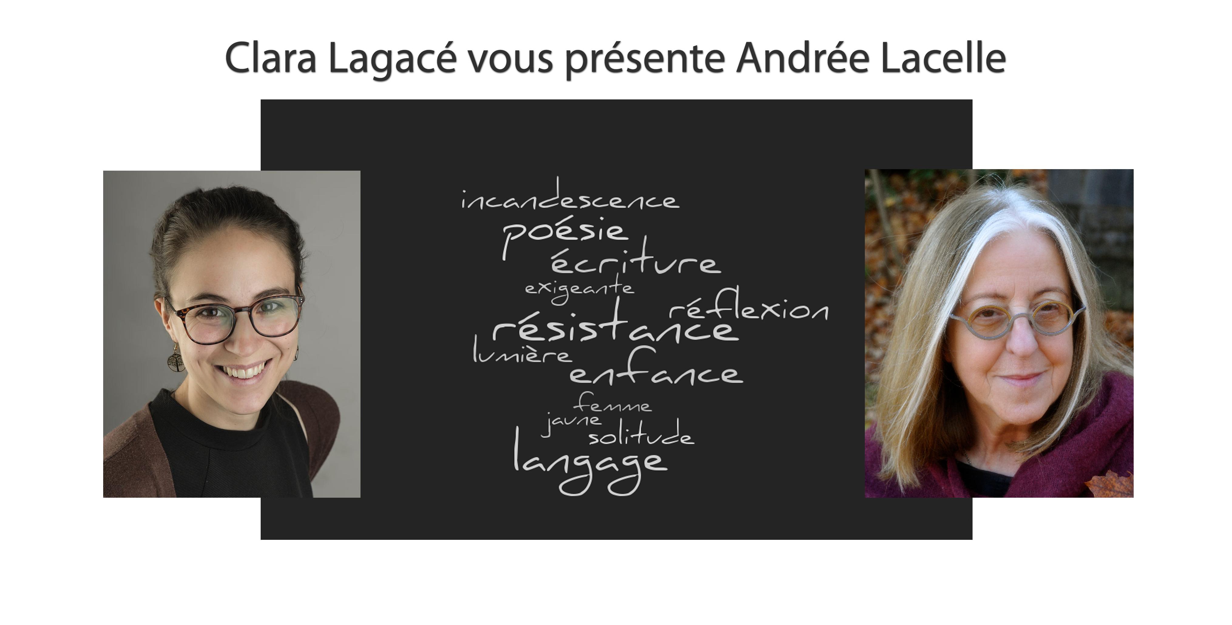Clara Lagacé vous présente Andrée Lacelle