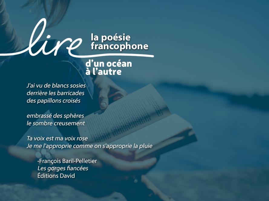 Lire la poésie francophone - Baril-Pelletier