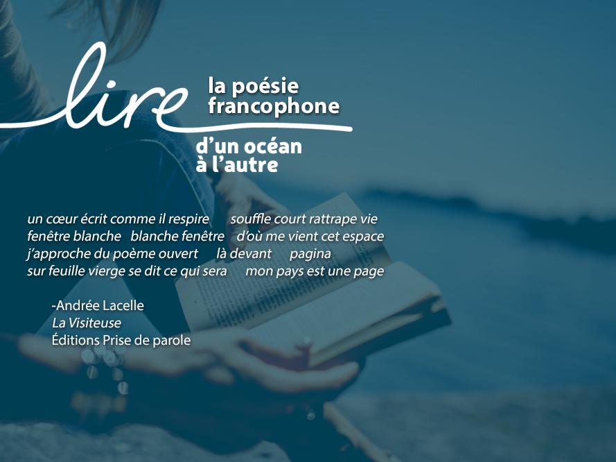 Lire la poésie francophone - Lacelle