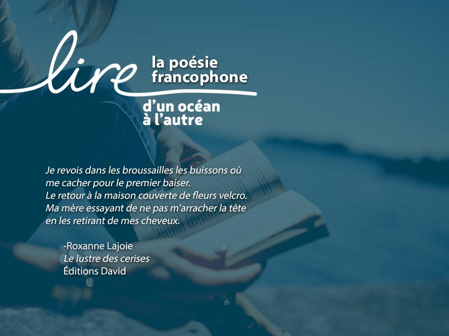 Lire la poésie francophone - Lajoie