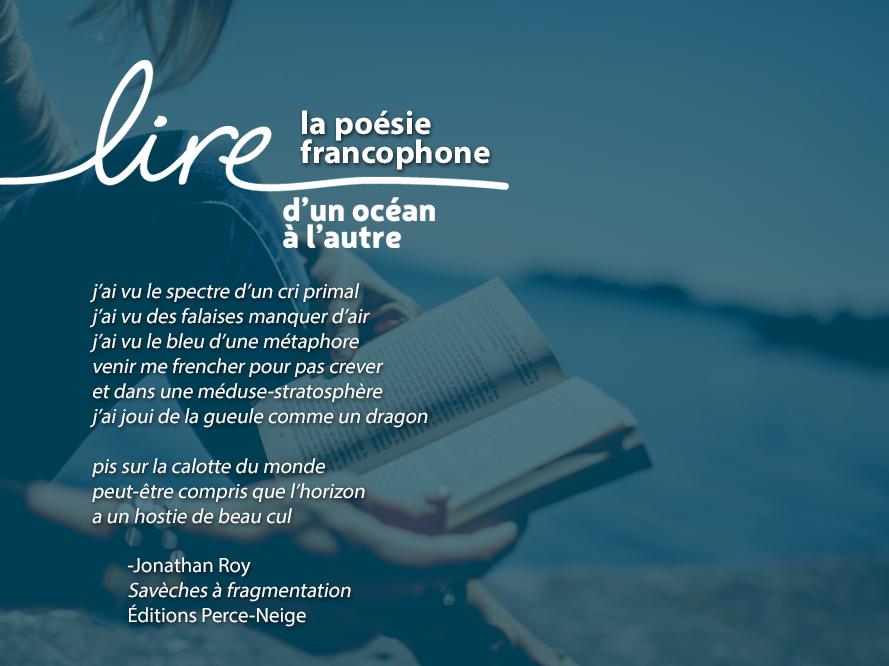Lire la poésie francophone - Roy