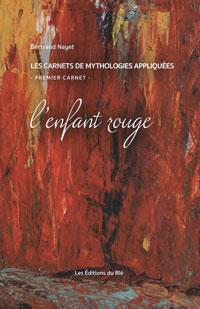 Page couverture de L'enfant rouge par Bertrand Nayet