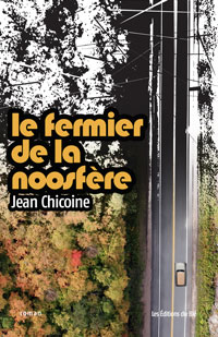 le fermier de la noosfere de Jean Chicoine
