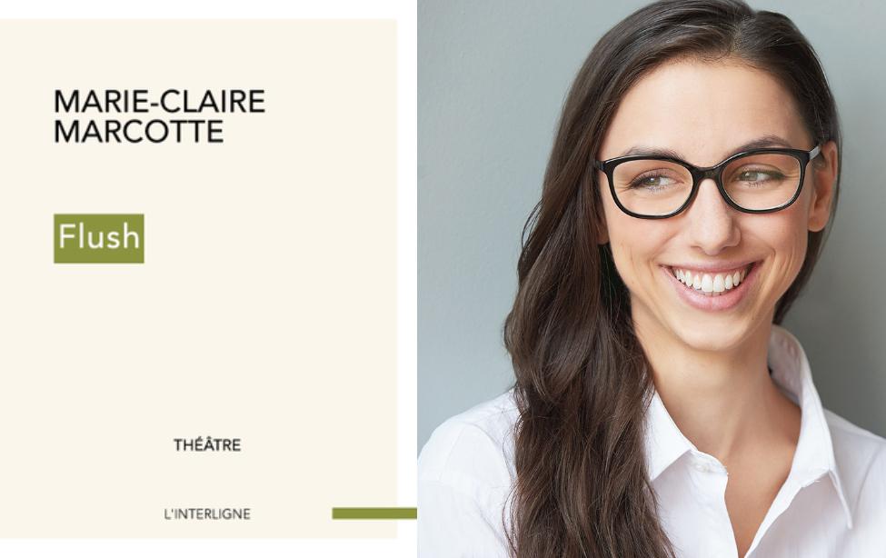 Flush_Marie-Claire Marcotte