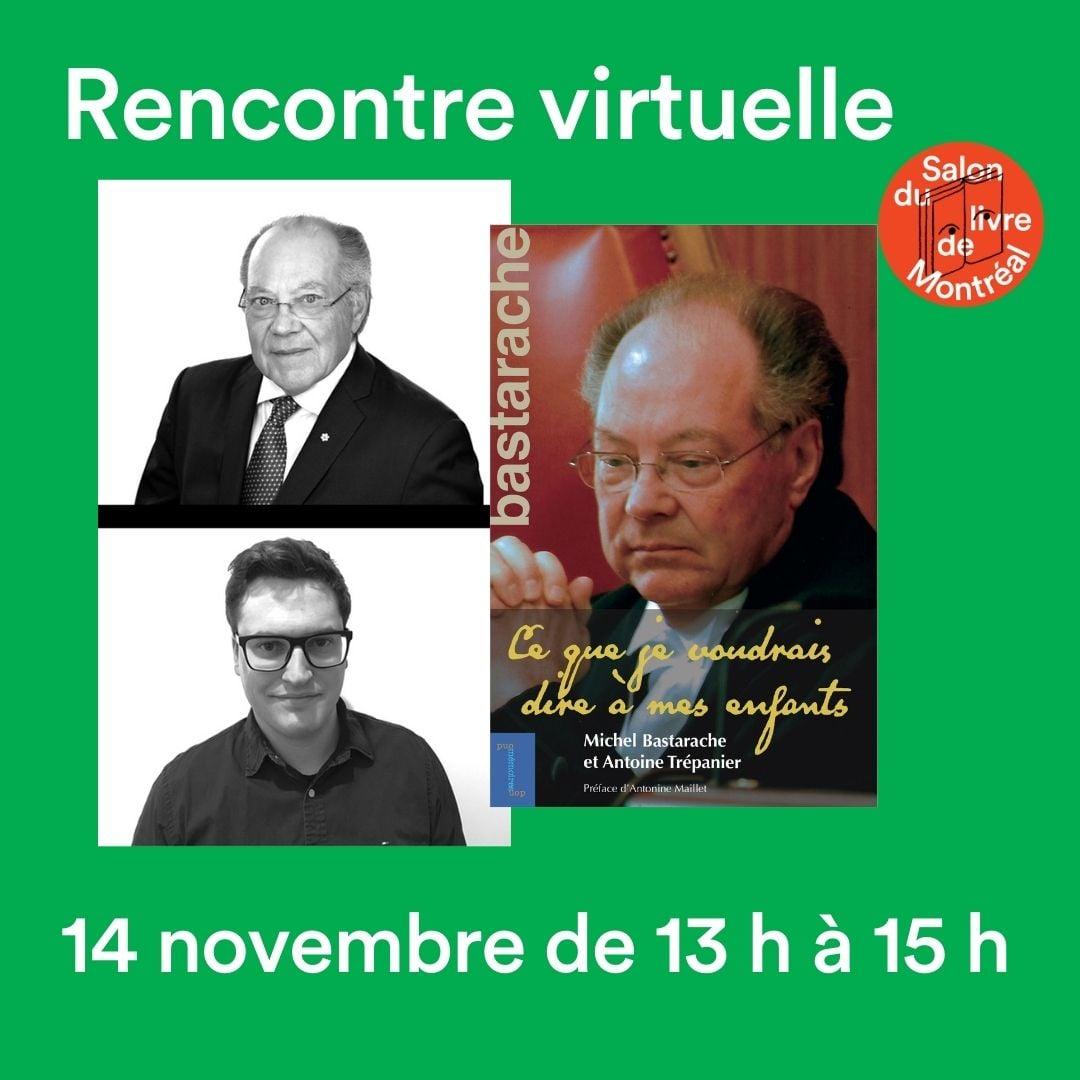 Me Michel Bastarache et Antoine Trépanier
