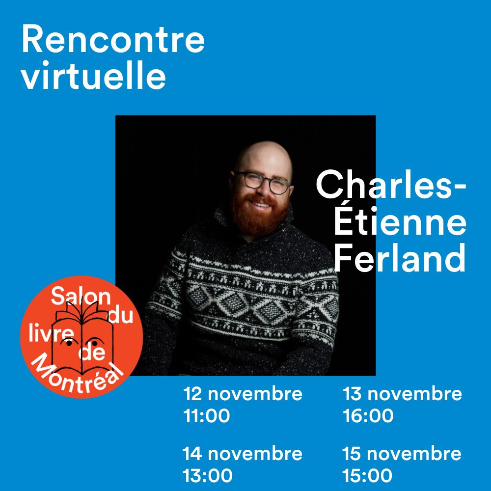Publication Rencontre Visuelle Charles-Étienne Ferland