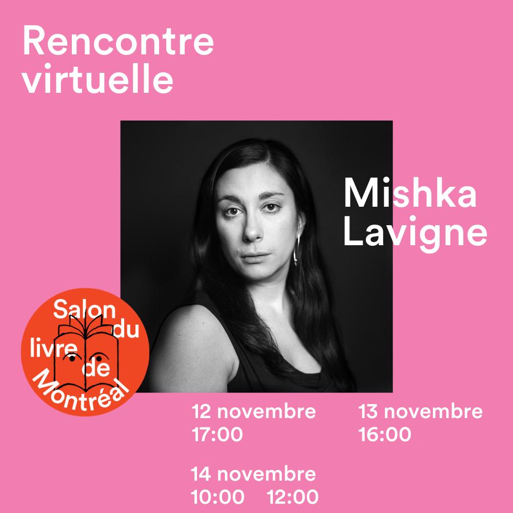 Publication Rencontre Visuelle Mishka Lavigne