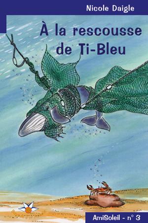À la rescousse de Ti-Bleu