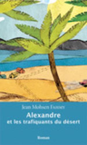 Alexandre et les trafiquants du désert