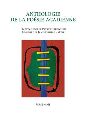 Anthologie de la poésie acadienne