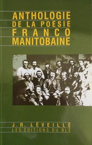 Anthologie de la poésie franco-manitobaine