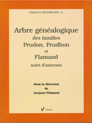 Arbre généalogique des familles Prudon, Prudhon et Flamand