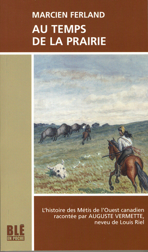 Au temps de la Prairie