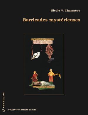 Barricades mystérieuses