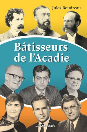 Bâtisseurs de l'Acadie