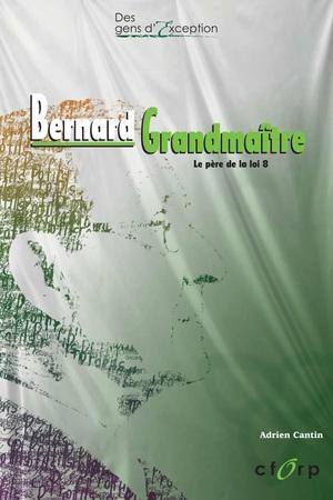 Bernard Grandmaître