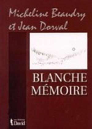 Blanche mémoire