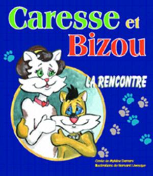 Caresse et Bizou