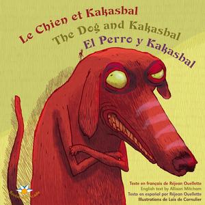 Le chien et Kakasbal