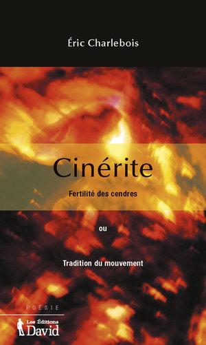 Cinérite. Fertilité des cendres ou Tradition du mouvement