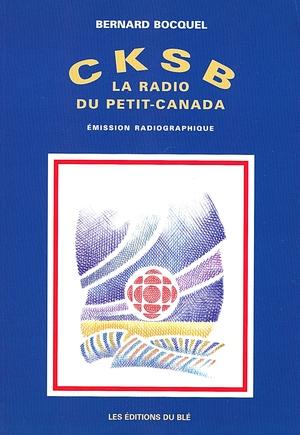 CKSB, la radio du Petit-Canada
