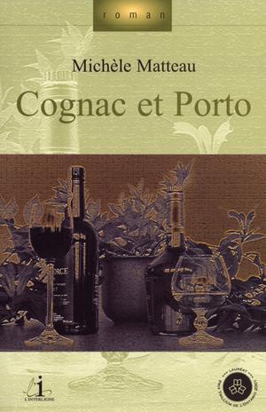 Cognac et Porto