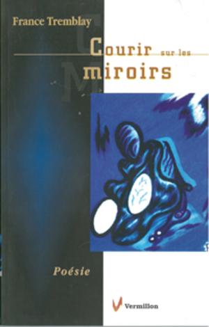Courir sur les miroirs