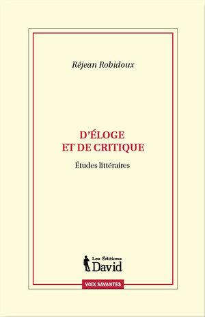 D'éloge et de critique. Études littéraires