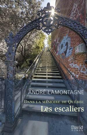 Dans la mémoire de Québec. Les escaliers