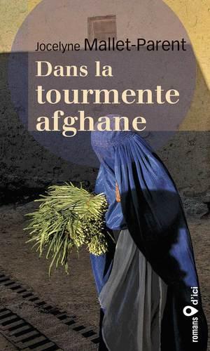 Dans la tourmente afghane (réédition)