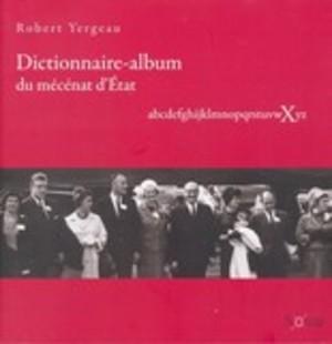 Dictionnaire-album du mécénat d'état