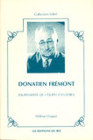 Donatien Frémont, journaliste de l'Ouest canadien