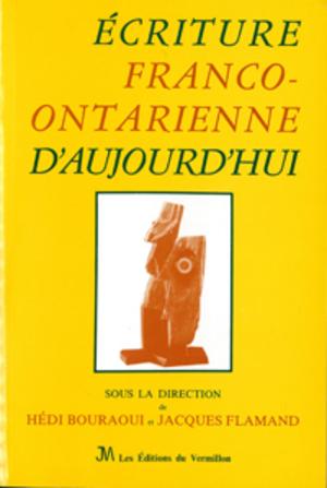 Écriture franco-ontarienne d'aujourd'hui