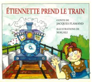 Étiennette  prend le train