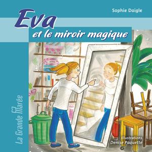 Éva et le miroir magique