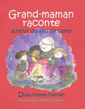 Grand-maman raconte autour du feu de camp