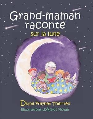 Grand-maman raconte sur la lune
