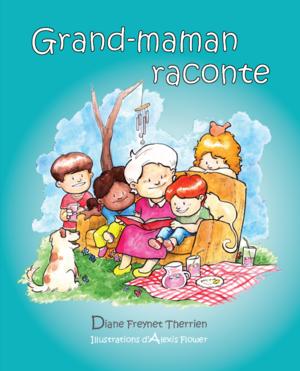 Grand-maman raconte