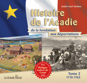 Histoire de l'Acadie - Tome 2