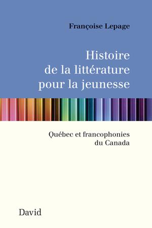 Histoire de la littérature pour la jeunesse (Nouvelle édition)