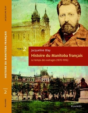 Histoire du Manitoba français (Tome 2)