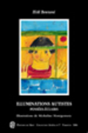 Illuminations autistes : pensées-éclairs