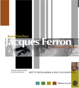 Jacques Ferron hors Québec / Jacques Ferron outside Quebec