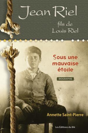 Jean Riel, fils de Louis Riel