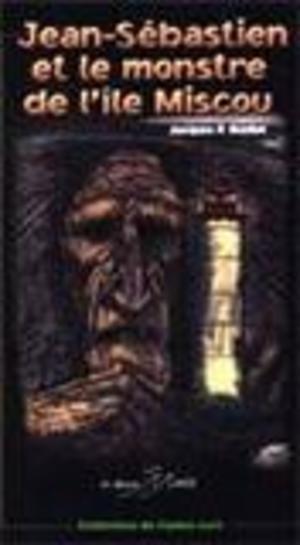 Jean-Sébastien et le monstre de l'île Miscou