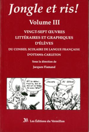 Jongle et ris! Volume III